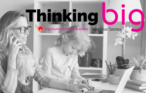 Thinking Big webinar series image and logo